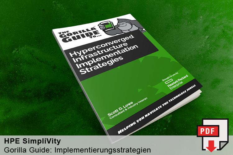 Gorilla Guide für Implementierungsstrategien für eine Hyperconverged Infrastructure